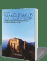 Palazzo d'Avalos e l'ex carcere di Procida